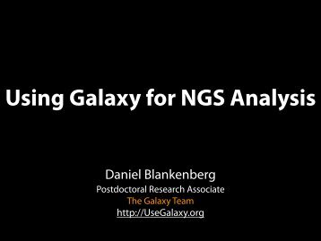 Using Galaxy for NGS Analysis - Center for Comparative Genomics ...