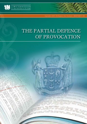 the defence of provocation Along with abolition of mandatory minimum sentences of imprisonment for murder and offences involving a firearm, nawl recommends abolition of the defence of provocation.