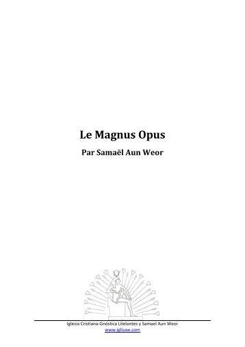 Le Magnus Opus - Iglesia Cristiana Gnóstica Litelantes y Samael ...