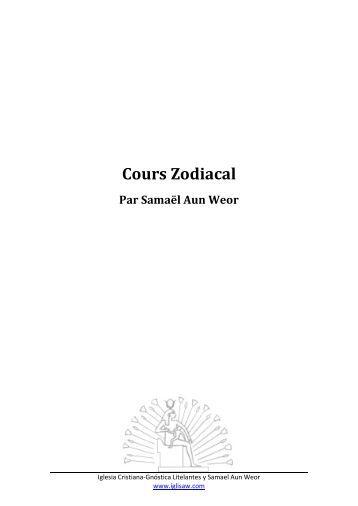 Cours Zodiacal - Iglesia Cristiana Gnóstica Litelantes y Samael Aun ...