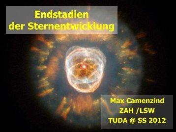 Endstadien der Sternentwicklung: Weisse Zwerge, Neutronensterne ...
