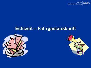 Echtzeit - Fahrgastauskunft - Mentz Datenverarbeitung GmbH