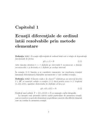 Capitolul 1 Ecuatii diferentiale de ordinul ˆıntâi rezolvabile prin ...