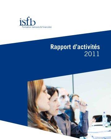 Rapport annuel 2011.pdf - Institut supérieur de formation bancaire