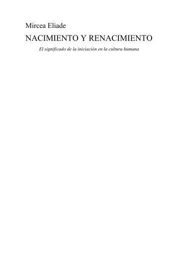 Mircea Eliade - NACIMIENTO Y RENACIMIENTO - Universidad del ...