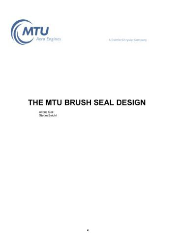THE MTU BRUSH SEAL DESIGN - MTU Aero Engines