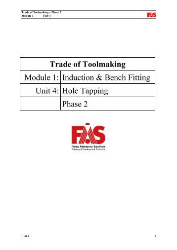 Trade of Toolmaking Module 1: Induction & Bench Fitting ... - eCollege
