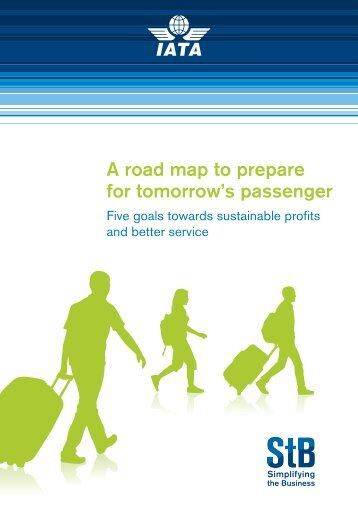 A road map to prepare for tomorrow's passenger - IATA