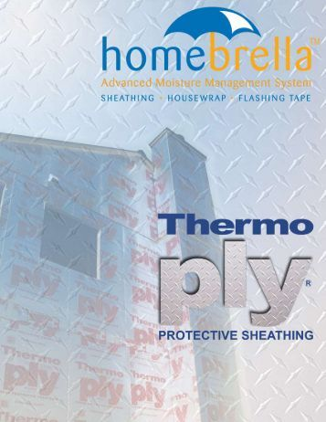 Accessories enhance the l for Thermo ply structural sheathing