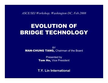 evolution of bridge technology - Structural Engineering Institute