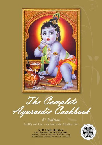 The Complete Ayurvedic Cookbook - The Eumundi Medicine Man