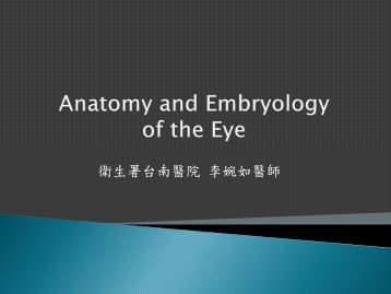Anatomy and Embryology of the Eye