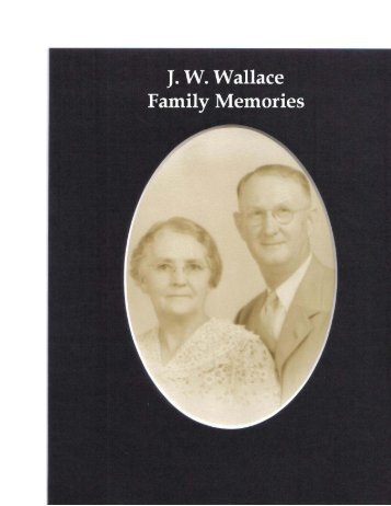 Memories of Wallace Heritage - Official website of Rev. JO Wallace