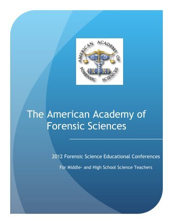 The American Academy of Forensic Sciences