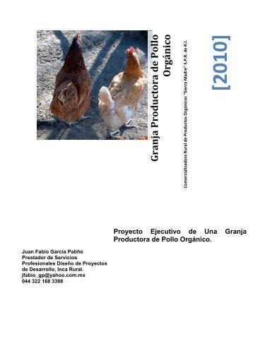 [2010] Granja Productora de Pollo Orgánico Proyecto ... - Tu patrocinio