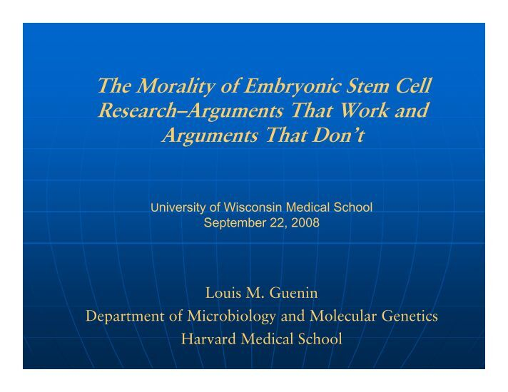 an argument in favor of stem cell research