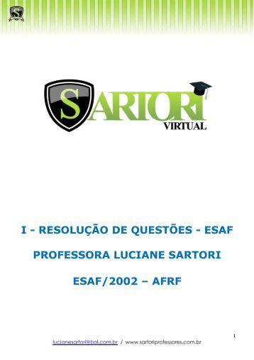 I - RESOLUÇÃO DE QUESTÕES - ESAF ... - Sartori Virtual