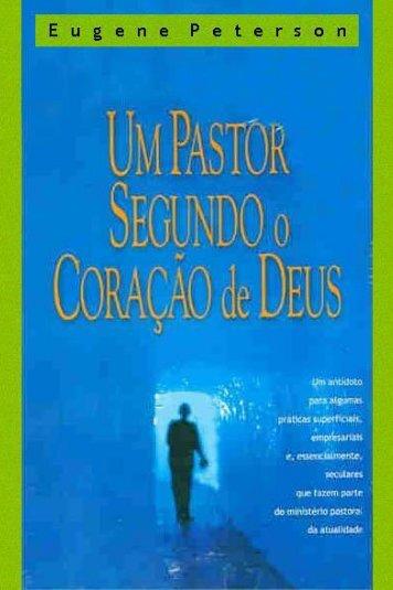 Um pastor segundo o coração de Deus - Teologia Contemporânea