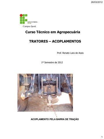 TRATORES – ACOPLAMENTOS Curso Técnico em Agropecuária