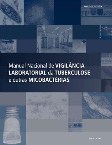 Manual Nacional de Vigilância Laboratorial da Tuberculose e outras ...