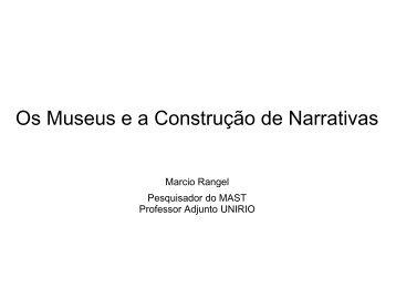 Os Museus e a Construção de narrativas - incaer