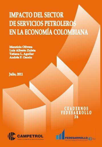 impacto del sector de servicios petroleros en la ... - Fedesarrollo