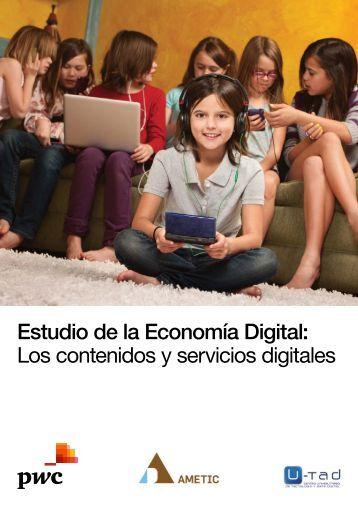 Estudio de la Economía Digital: Los contenidos y servicios digitales