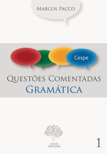 Gramática em questões comentadas do CESPE - Professor Daniel ...