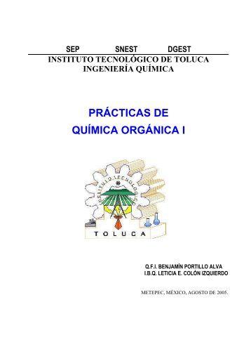 prácticas de química orgánica i - Instituto Tecnológico de Toluca