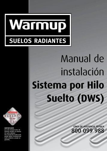 Manual de Instalación del Hilo radiante DWS - Warmup