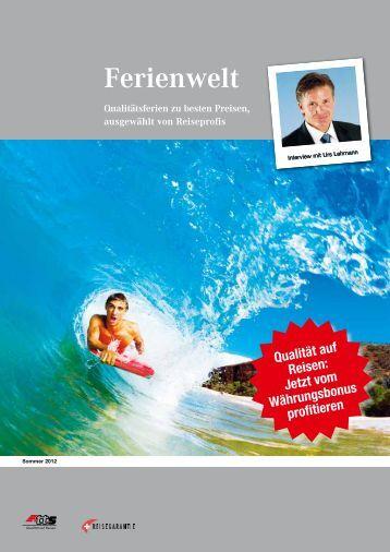 TTS-Ferienwelt Ausgabe Sommer 2012 - Zumstein Reisen