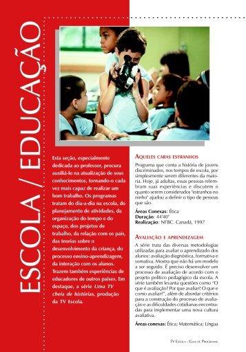 ESCOLA / EDUCAÇÃO ESCOLA / EDUCAÇÃO