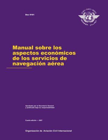 Manual sobre los aspectos económicos de los servicios de ... - ICAO