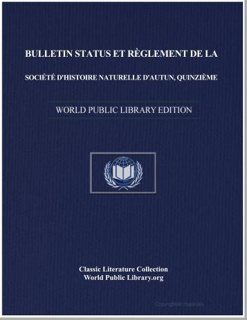 bulletin status et règlement de la société d'histoire naturelle d'autun ...