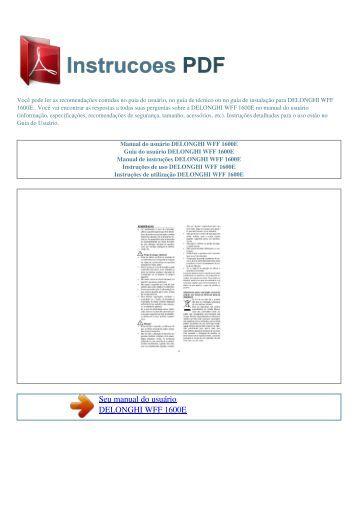 Manual do usuário DELONGHI WFF 1600E - INSTRUCOES PDF