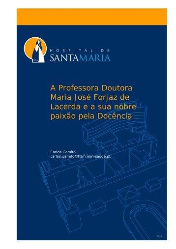 A Professora Doutora Maria José Forjaz de Lacerda e a sua nobre ...