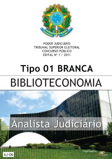 analista judiciário - biblioteconomia tipo 1 - Questões de Concursos