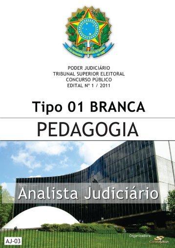 analista judiciário - pedagogia - Questões de Concursos