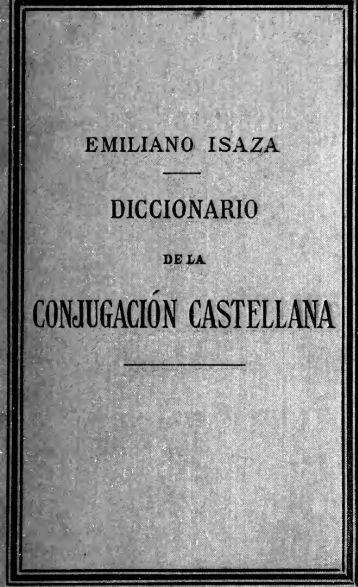Diccionario de la conjugación castellana