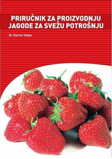Tehnologija proizvodnje jagode - Agroprofil