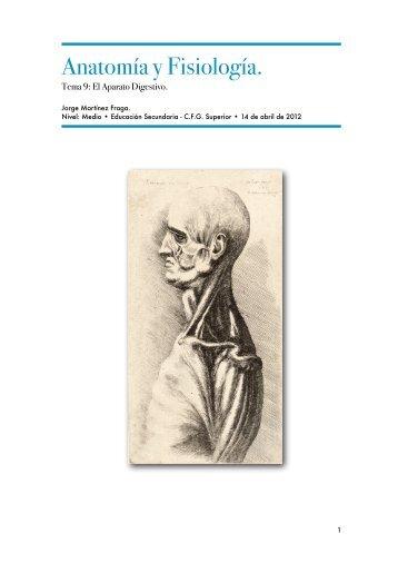 Anatomía y Fisiología. - el moderno prometeo