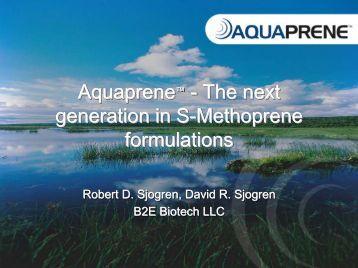 Aquaprene™ - The next generation in S-Methoprene formulations ...