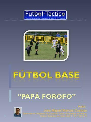 Padre Forofo - Club Fútbol Base de Alfaro