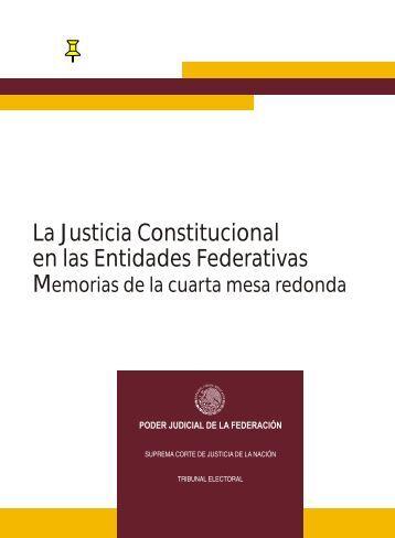 La Justicia Constitucional en las Entidades Federativas - Tribunal ...