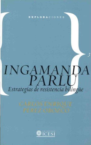 Inga sinchiyachingapa - Biblioteca Digital - Universidad Icesi