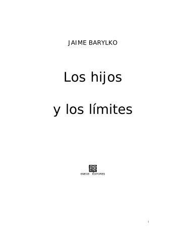 Barylko Jaime - Los Hijos Y Los Limites.DOC - Comité Adolescencia ...