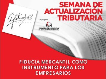 Fiducia Mercantil. - Cámara de Comercio de Medellín