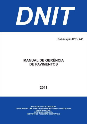 MANUAL DE GERÊNCIA DE PAVIMENTOS 2011 - IPR - Dnit