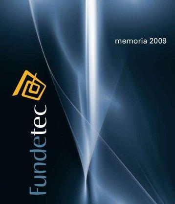 memoria 2009 - Fundetec