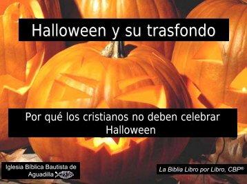 Por qué los cristianos no deben celebrar Halloween - Iglesia Biblica ...